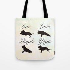 Live Love Laugh Yoga! French Bulldog Yoga design Tote Bag