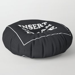 INSERT SCREAM HERE Floor Pillow