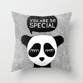 You are so special Throw Pillow