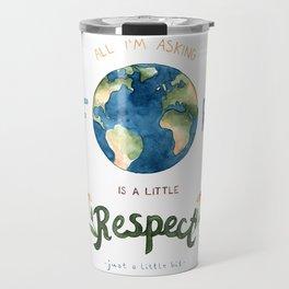 Respect Earth Art Travel Mug