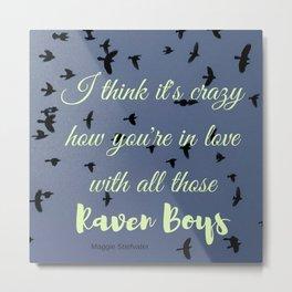 The Raven Boys Metal Print