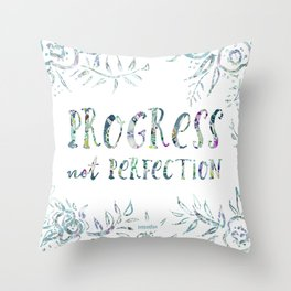 PROGRESS NOT PERFECTION Inspirational Quote Throw Pillow