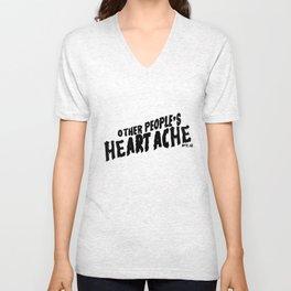 Other People's Heartache- black Unisex V-Neck
