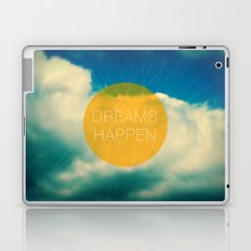 Dreams Happen Laptop & iPad Skin