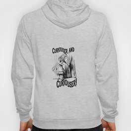Vintage Curiouser and Curiouser Hoody