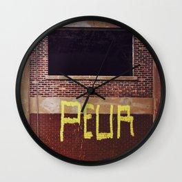 peur peur - fear fear Wall Clock