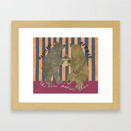 The Bear Dances There Framed Art Print