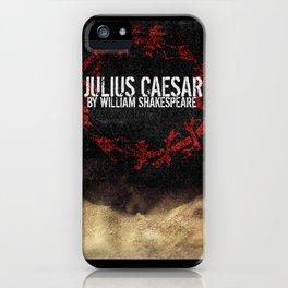 Julius Caesar by William Shakespeare, Milwaukee 2016 iPhone Case