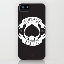 Homage to My Hips iPhone Case