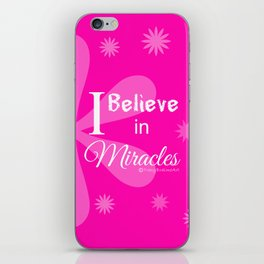Believe in Miracles - Pink iPhone Skin