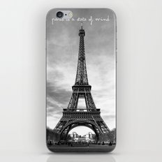 Paris is not a city, it's a state of mind iPhone & iPod Skin