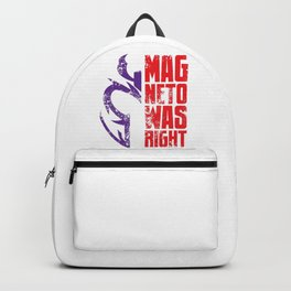 Magneto Was Right! Backpack