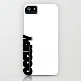 occupy iPhone Case