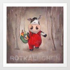 Rotkaelbchen Art Print