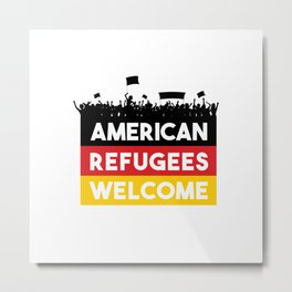 American Refugees Welcome shirt Metal Print