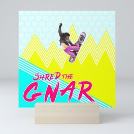 Shred the GNAR 01 Mini Art Print
