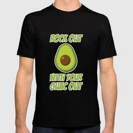 Rock Out With Your Guac Out Funny Avocado Mexican T-shirt