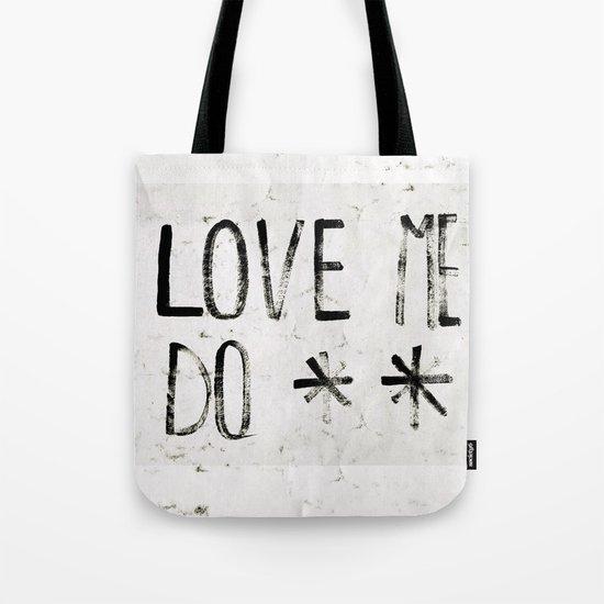 LOVE ME DO Tote Bag