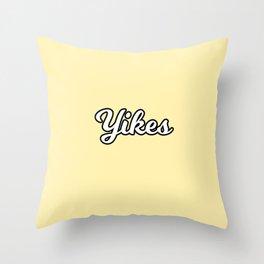 yikes II Throw Pillow