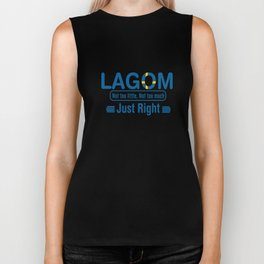 Lagom - Not too little, No too much (Just Right) Biker Tank