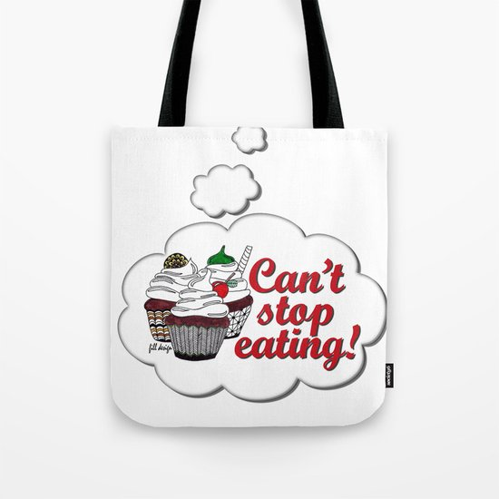 Can't Stop Tote Bag