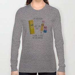 I Am Your Ruler Long Sleeve T-shirt