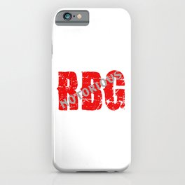 NOTORIOUS RBG - GRUNGE FONT iPhone Case