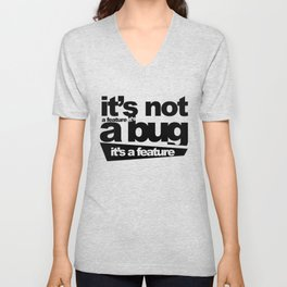 bug or feature Unisex V-Neck