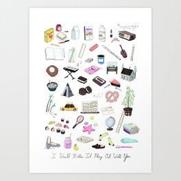 I Would Rather Just Hang Out With You Art Print