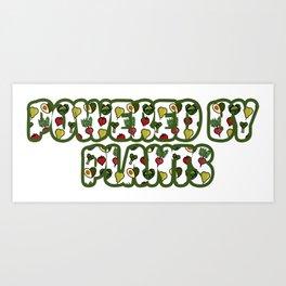 Powered by plants Art Print