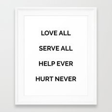Love all, serve all, help ever, hurt never Art Print by ...  |Love Never Ever Hurt