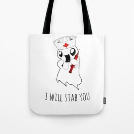 Halloween Costume I Will Stab You Nurse Gift Tote Bag