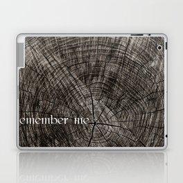 Remember me Laptop & iPad Skin