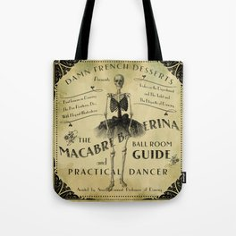 Skeleton Dancer Victorian Ads MACABRE BALLERINA Tote Bag