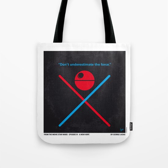 No154 My STAR Episode IV A New Hope WARS minimal movie poster Tote Bag