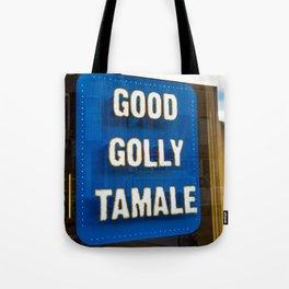 Good Golly Tamale Tote Bag