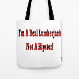 No Hipster – Lumberjack Quote Tote Bag