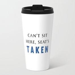 Seat's Taken Travel Mug