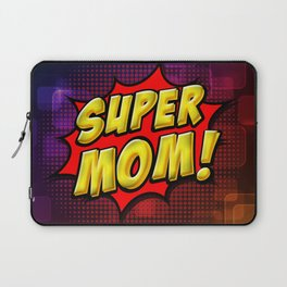 Super Mom Laptop Sleeve