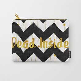 Dead Inside (Black & Gold) Carry-All Pouch