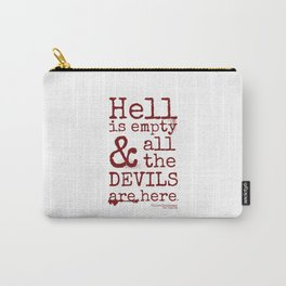 Shakespeare Quote, The Tempest, Devils Carry-All Pouch