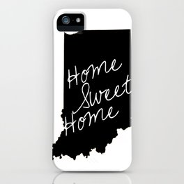 Indiana Home Sweet Home iPhone Case