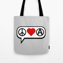 Peace. Love. Anarchy. Tote Bag