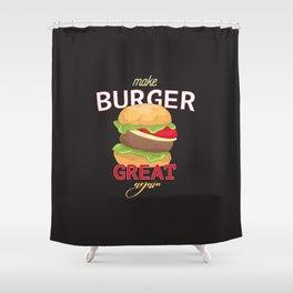 Make Burger great again Shower Curtain