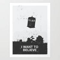 i want to believe Art Prints featuring I Want To Believe by Nicolas Beaujouan