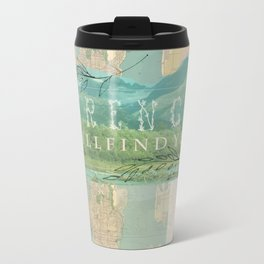 Strength will find You Metal Travel Mug