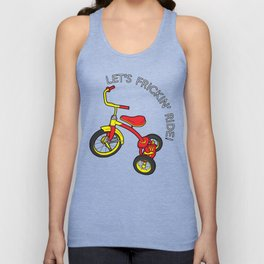 LET'S FRICKIN' RIDE! Unisex Tank Top