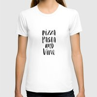 pasta T-shirts featuring Pizza Pasta and Vino Watercolor Black and White Typography Print by The Motivated Type