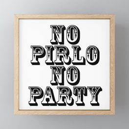 No Pirlo No Party Framed Mini Art Print