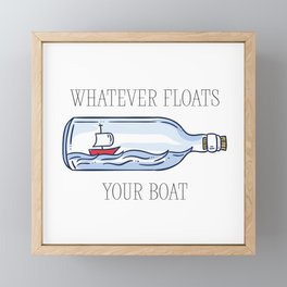 Whatever Floats Your Boat Framed Mini Art Print
